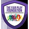 The Fair Play Foundation